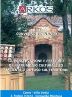 La conservazione e restauro del patrimonio culturale ed ambientale diffuso sul territorio
