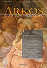 Arkos. Scienza restauro e valorizzazione n. 9 – 10 quinta serie