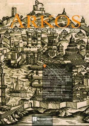 Arkos. Scienza restauro e valorizzazione n. 19 – 20 quinta serie